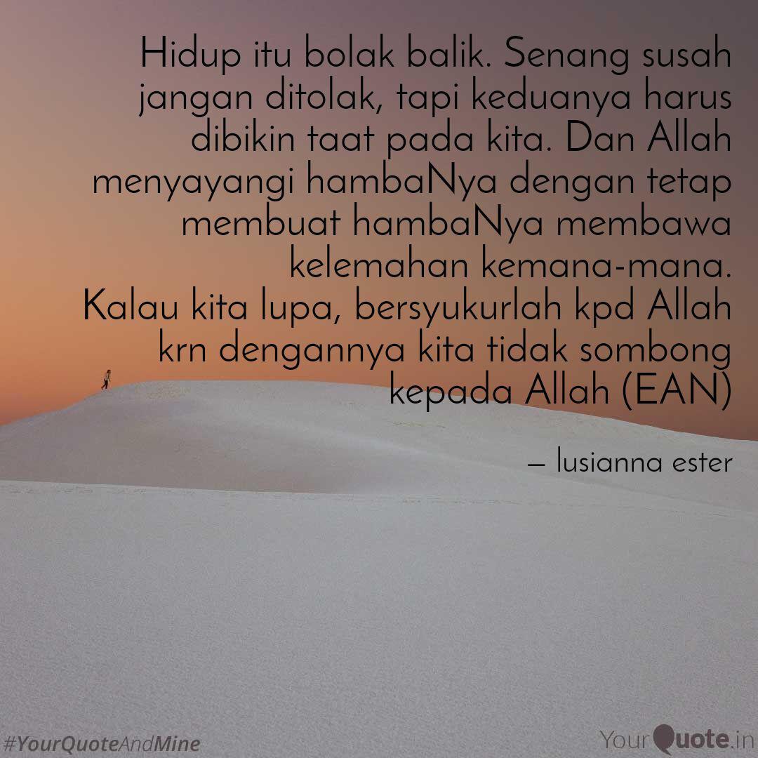 Hidup Itu Bolak Balik Se Quotes Writings By Lusianna