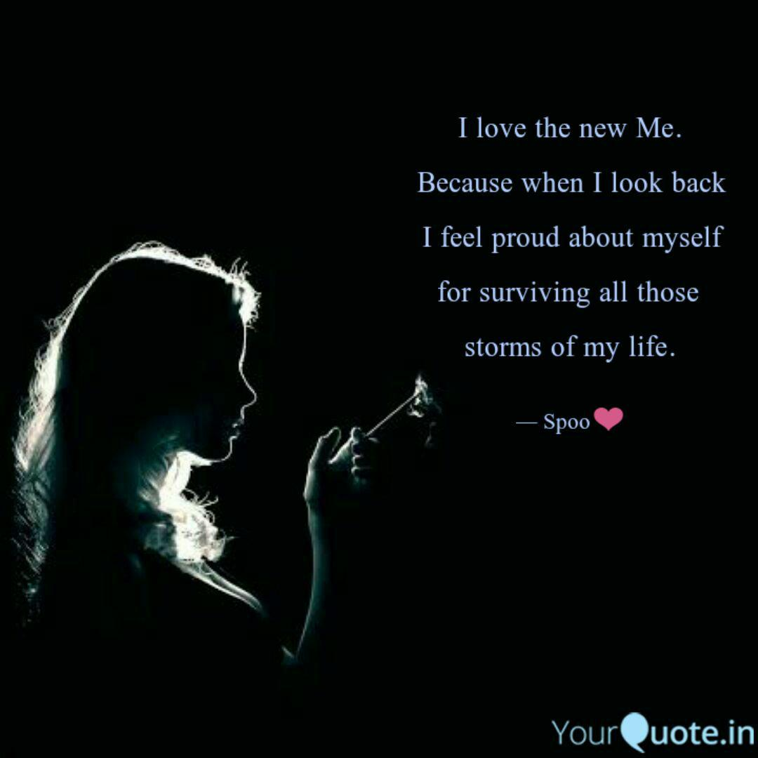 I love the new Me. Becaus... | Quotes & Writings by ...