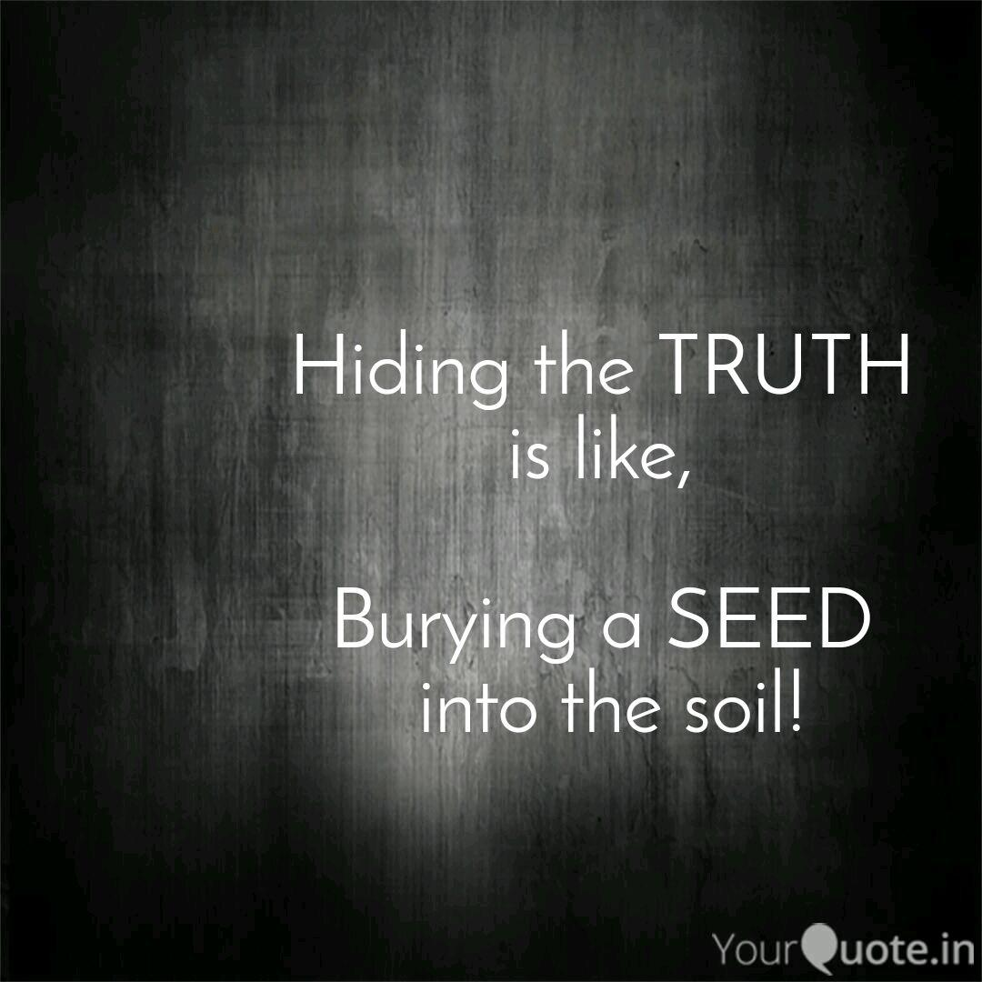 Hiding the TRUTH is like...   Quotes & Writings by Mohamed ...