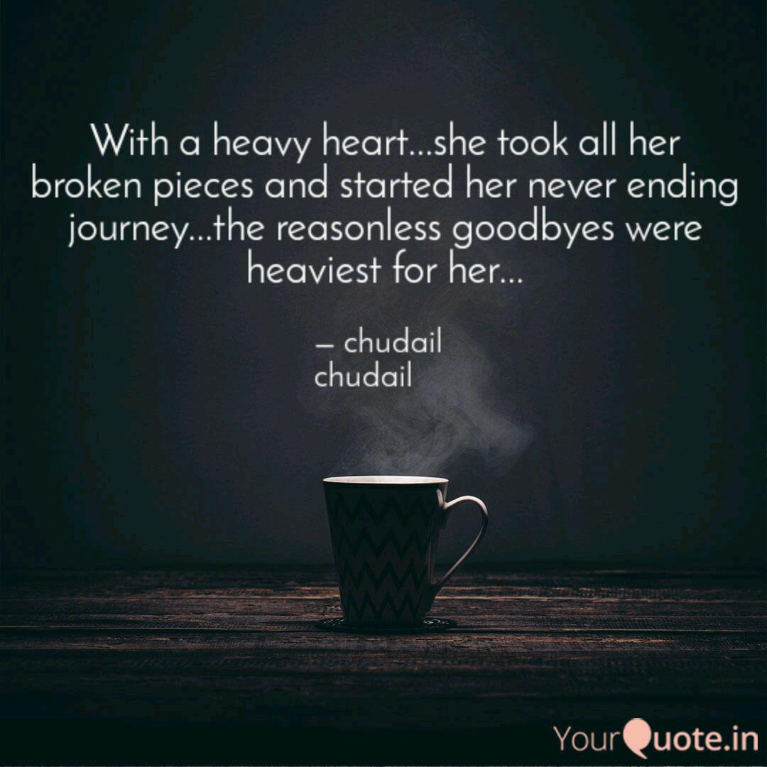 With a heavy heart...she ... | Quotes & Writings by Hardika ...