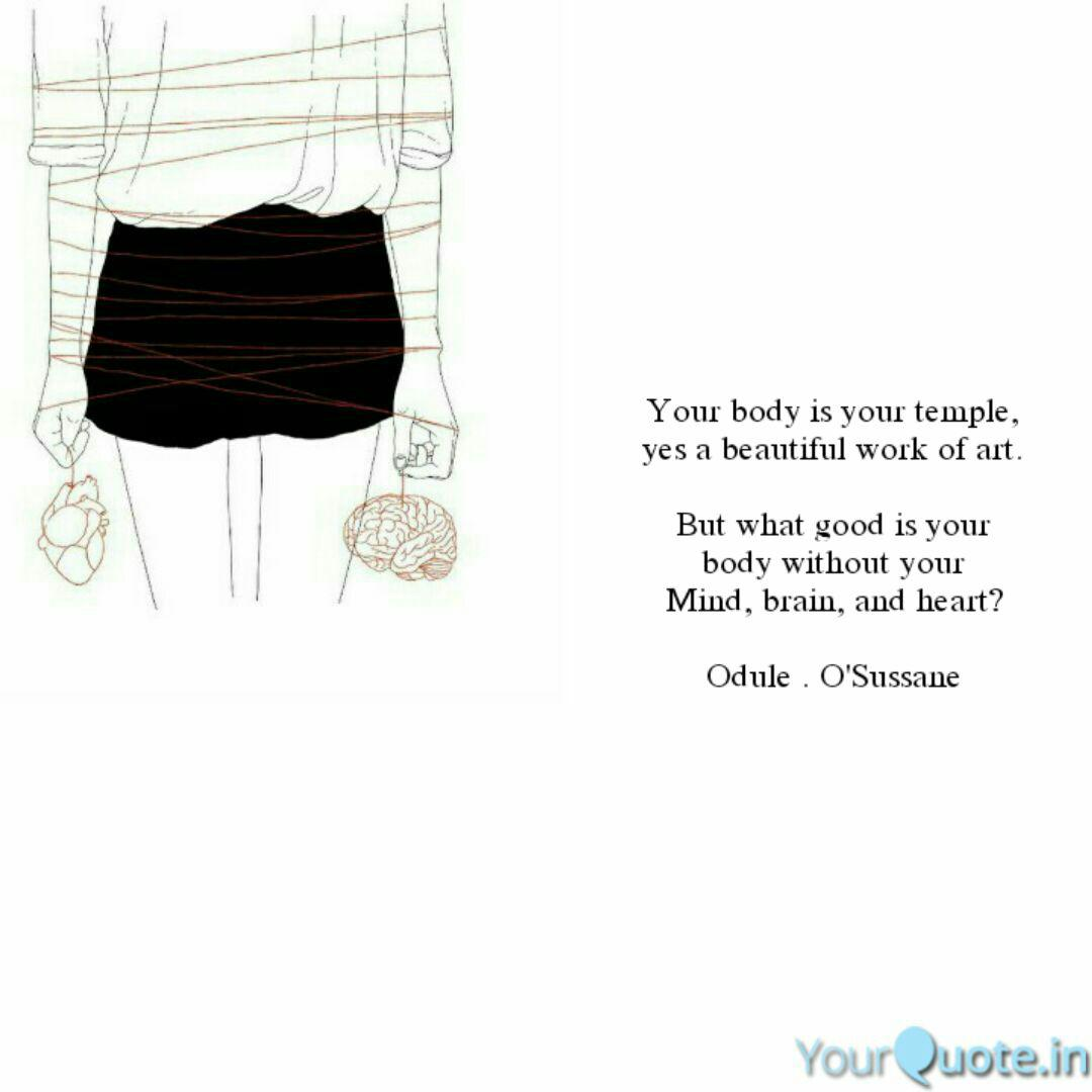 Your Body Is Your Temple Quotes Writings By Odule Sussane Yourquote
