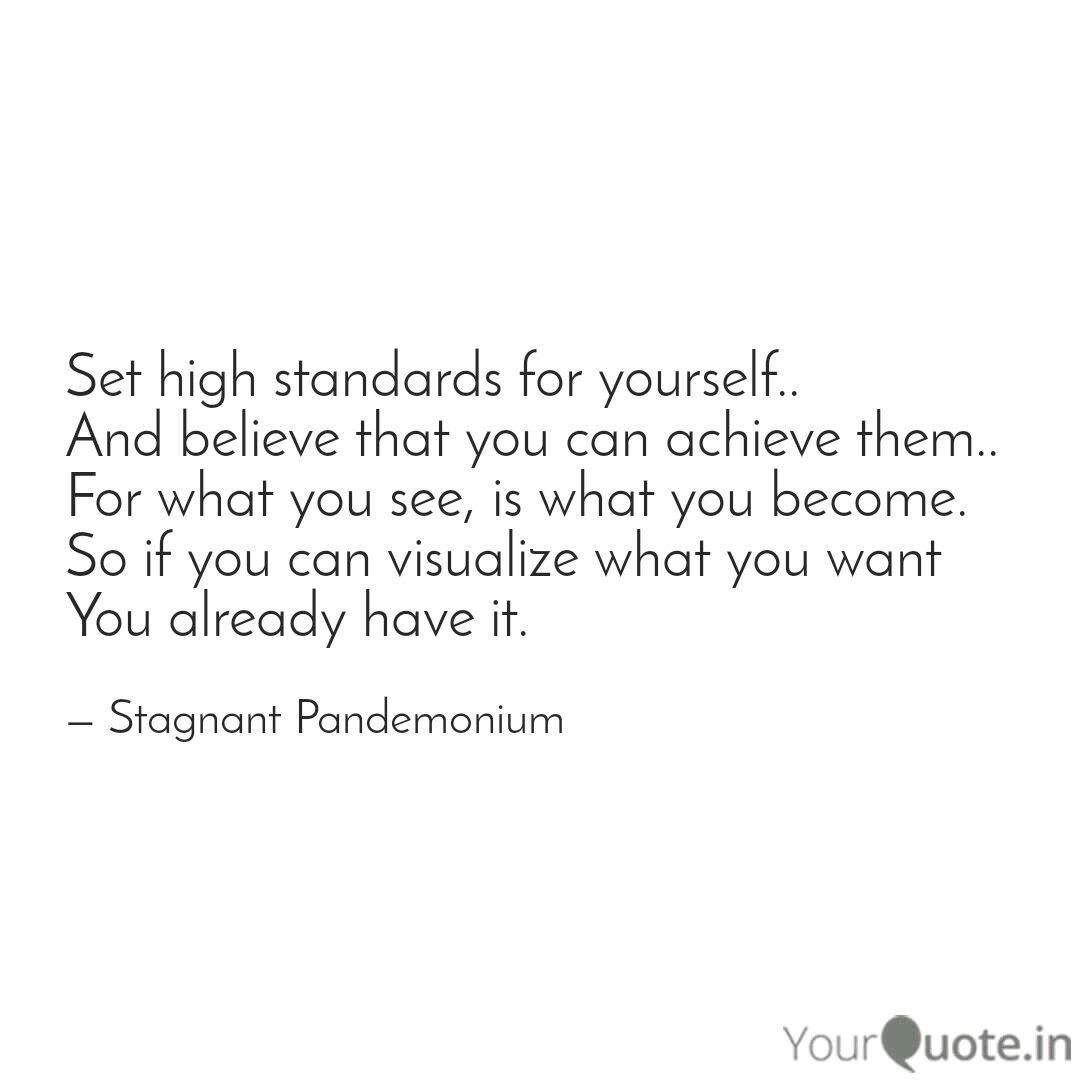 Quotes about having high standards