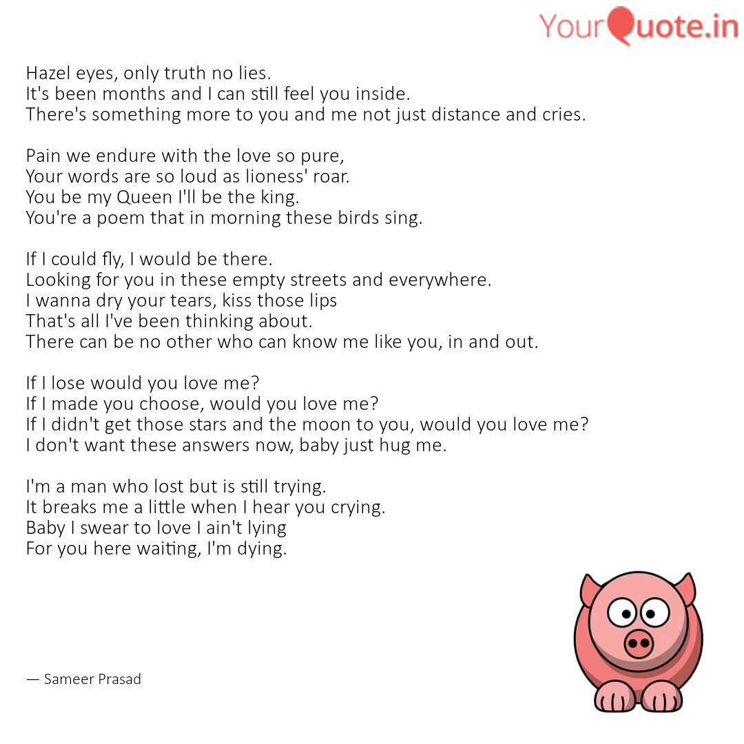 Hazel Eyes Only Truth No Quotes Writings By Sameer Prasad