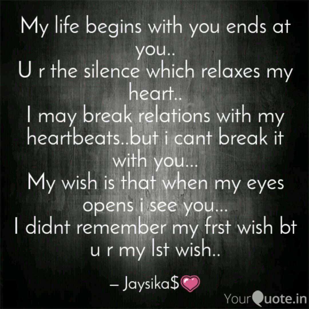 My life begins with you e...   Quotes & Writings by Jaysika ...