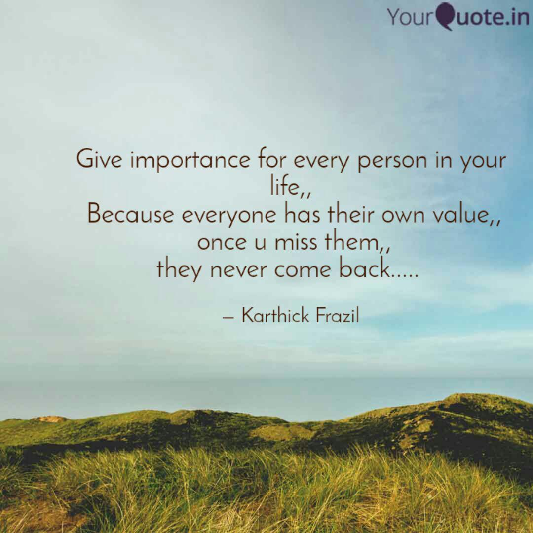 Give importance for every  Quotes & Writings by Karthick