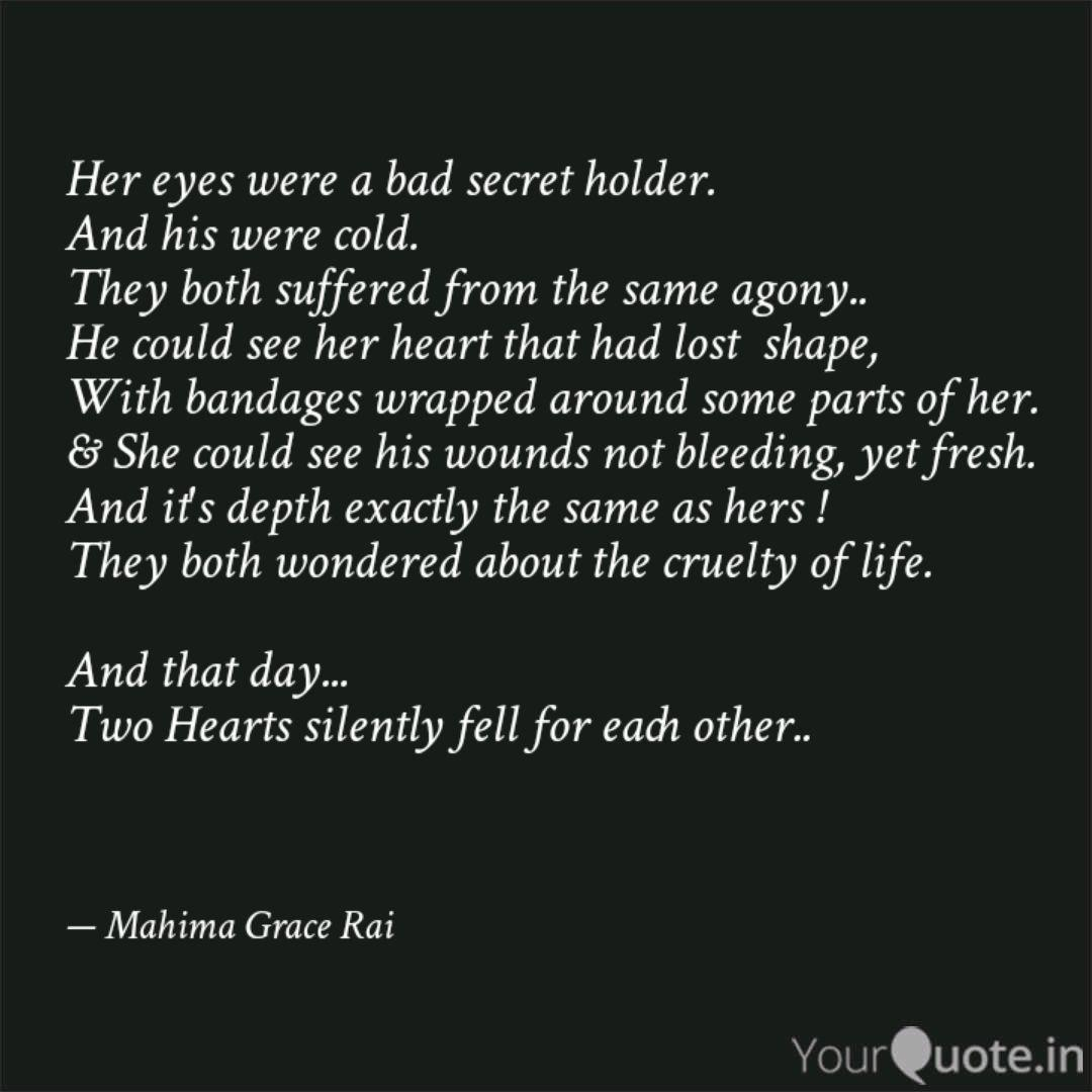 Her eyes were a bad secre...   Quotes & Writings by Mahima Grace ...
