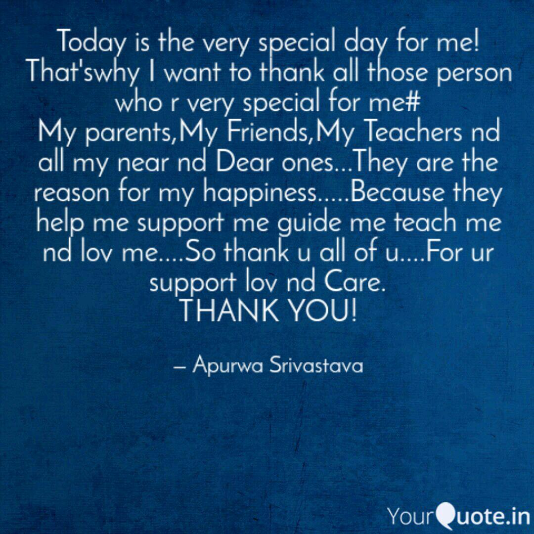 Today is the very special  Quotes & Writings by Apurwa