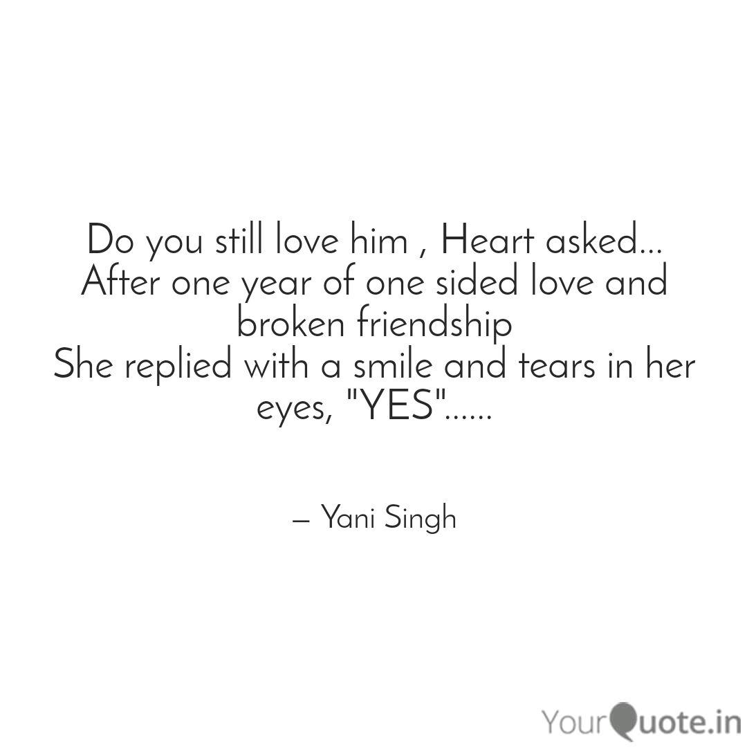 Do you still love him , H... | Quotes & Writings by Yani ...