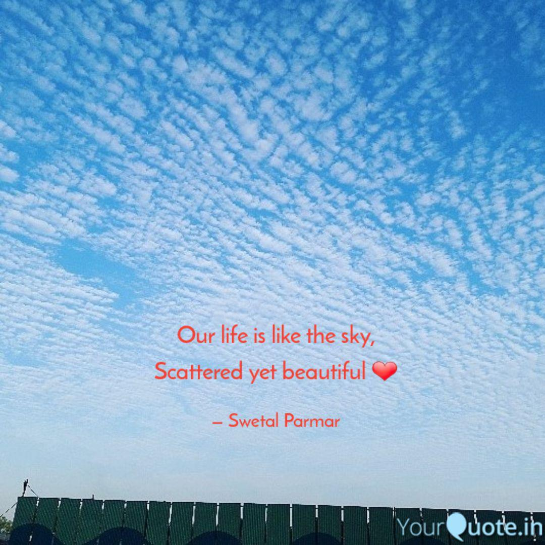 our life is like the sky quotes writings by swetal parmar