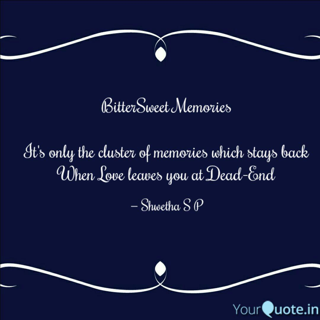 bittersweet memories it quotes writings by shwetha poojary