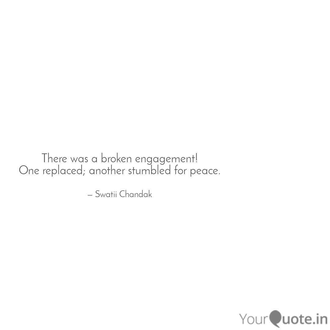 there was a broken engage quotes writings by swatii chandak
