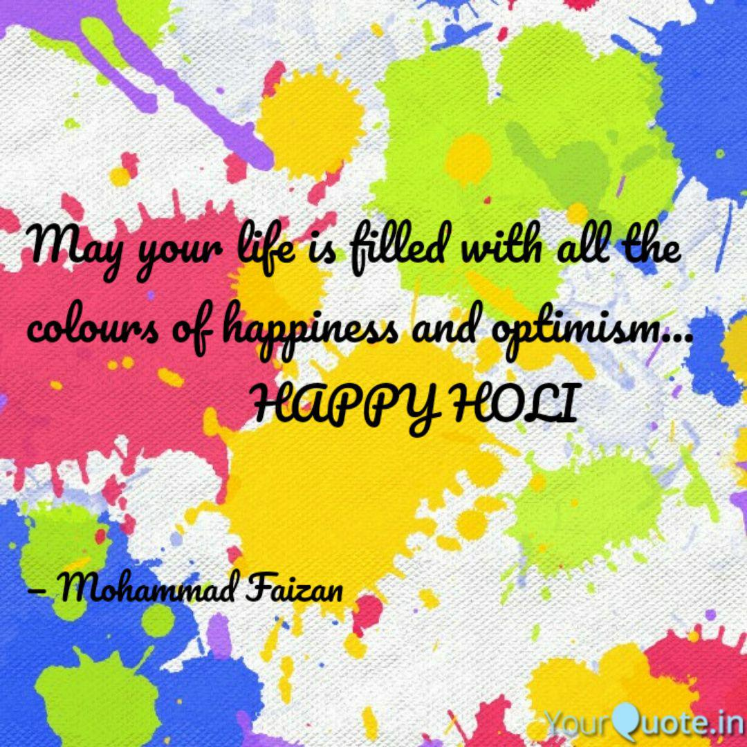 May Your Life Is Filled W Quotes Writings By Mohammad Faizan Yourquote