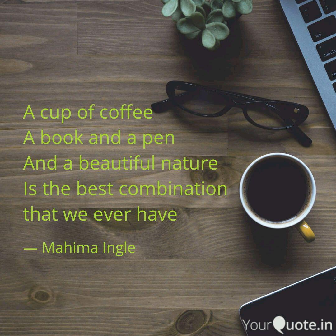 a cup of coffee a book an quotes writings by mahima ingle