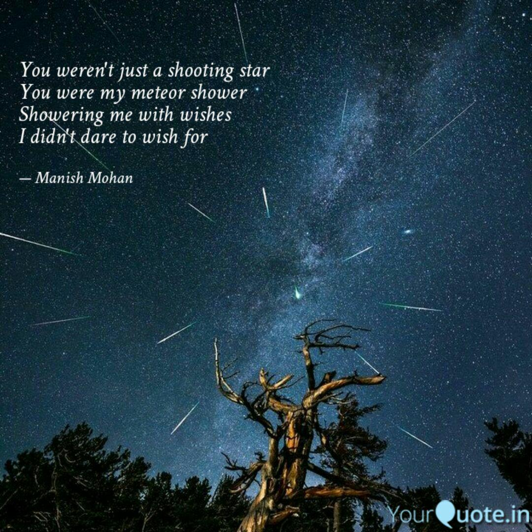Best meteorshower Quotes, Status, Shayari, Poetry & Thoughts   YourQuote