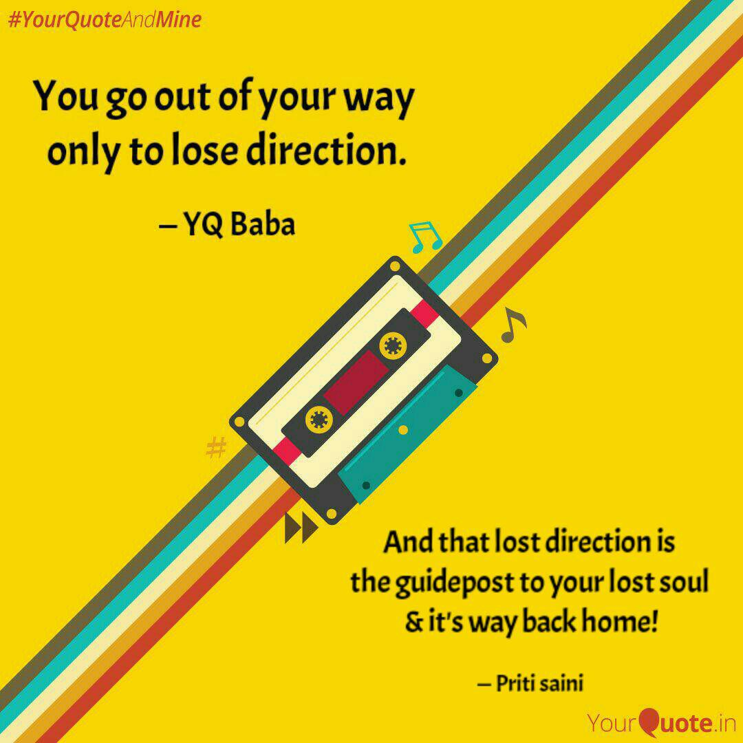 And That Lost Direction I Quotes Writings By Priti Saini Yourquote