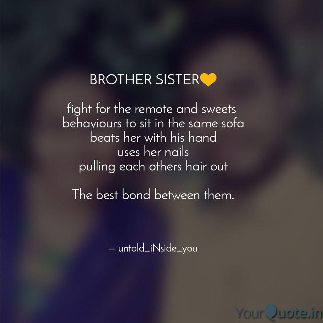 BROTHER SISTER💛 fight f... | Quotes & Writings by Ganpat BV ...
