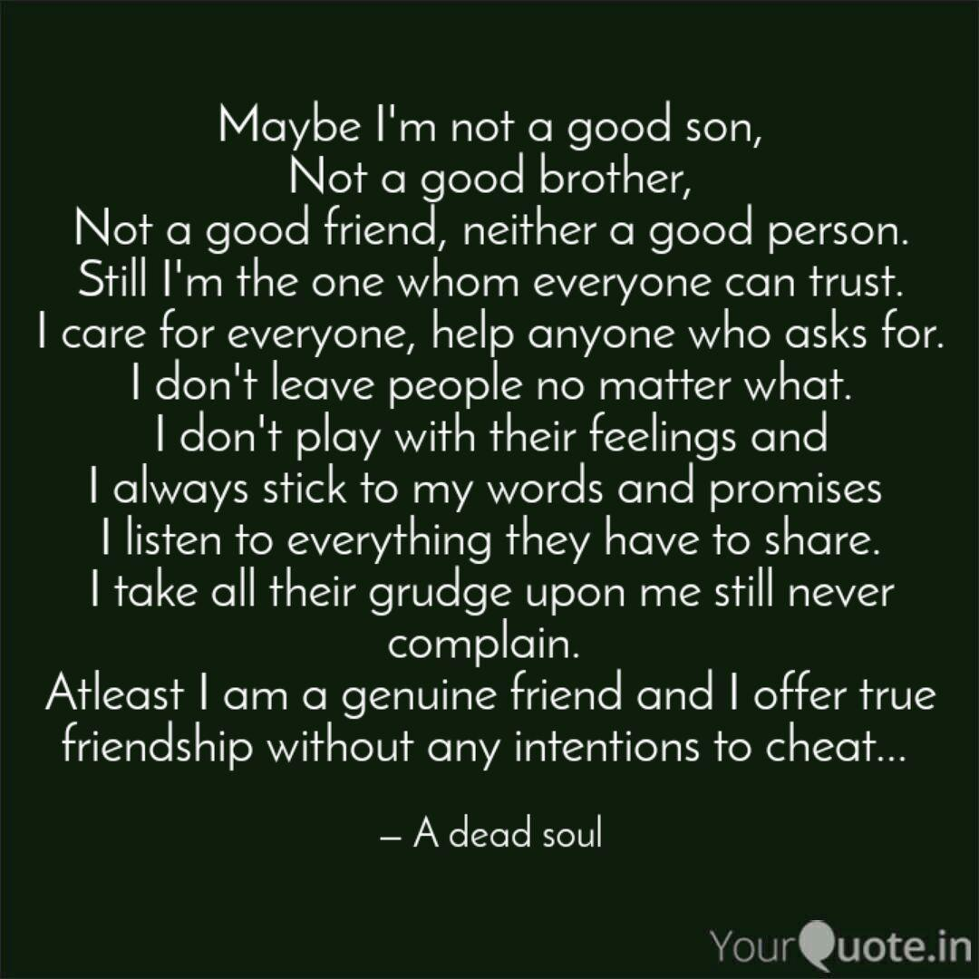 Maybe I\'m not a good son,... | Quotes & Writings by Akshya ...