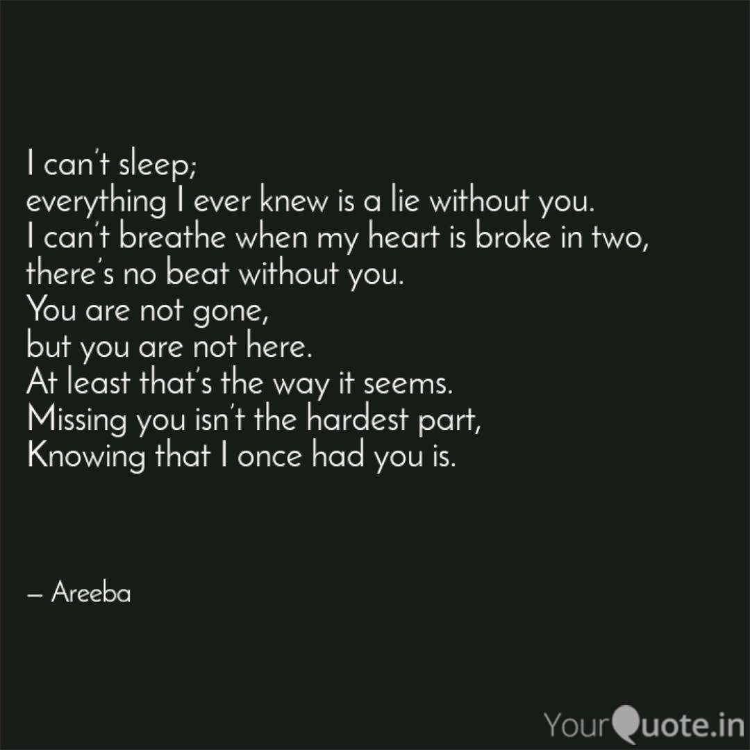 I can\'t sleep; everythin... | Quotes & Writings by Areeba ...