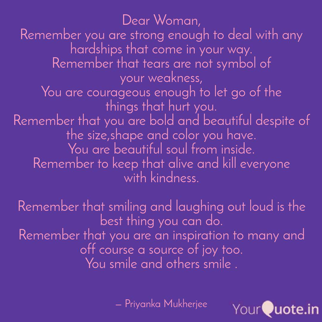Dear Woman, Remember you ... | Quotes & Writings by Priyanka ...