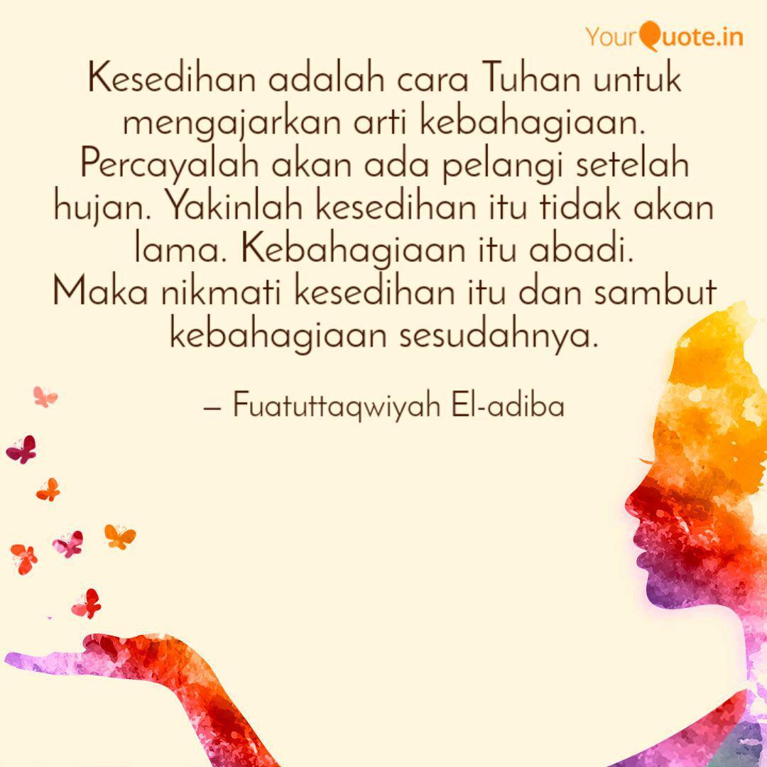 kesedihan adalah cara tuh quotes writings by fuatuttaqwiyah