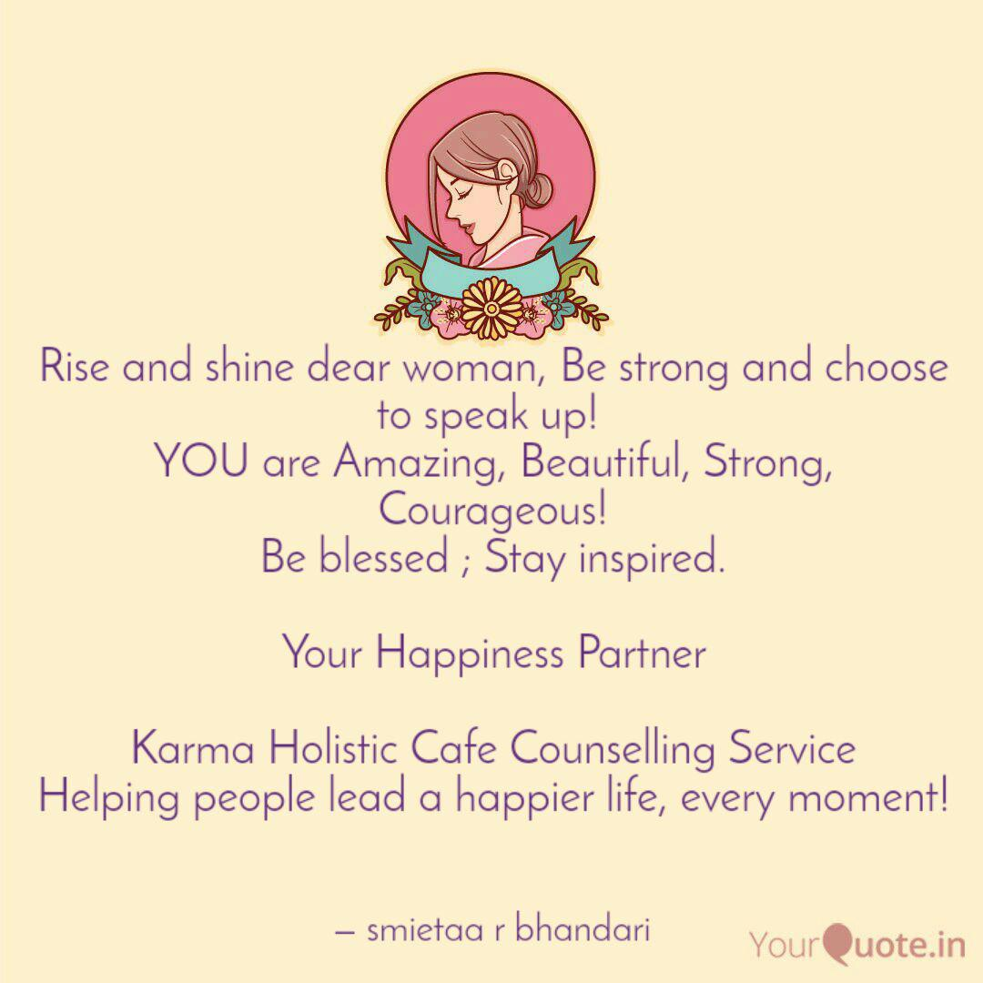 Rise and shine dear woman... | Quotes & Writings by Smietaa ...
