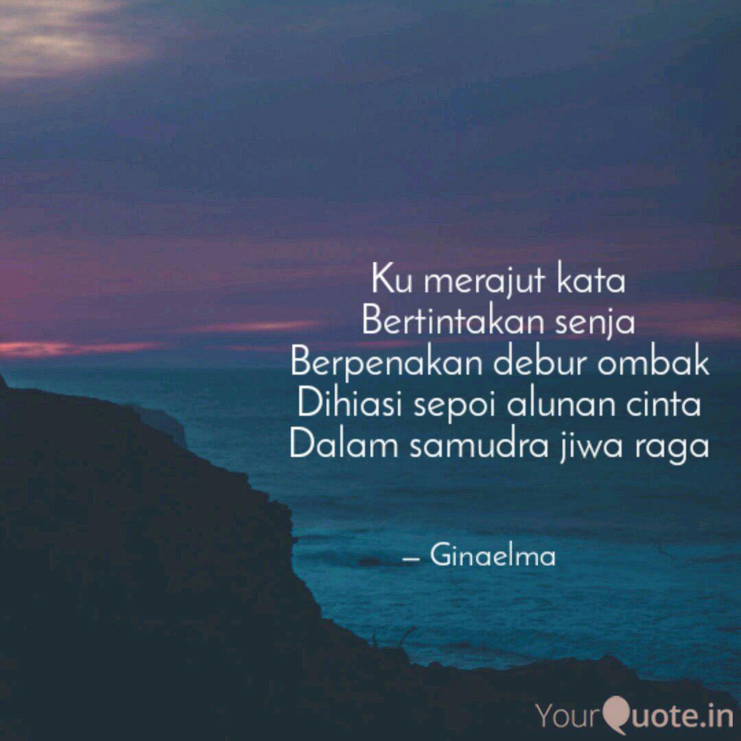 ku merajut kata b quotes writings by gina elma yourquote