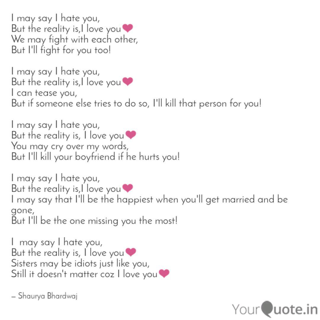 I may say I hate you, But... | Quotes & Writings by Shaurya ...