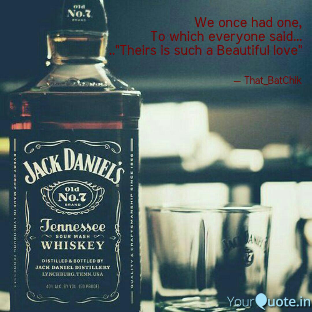 Best jackdaniels Quotes, Status, Shayari, Poetry & Thoughts ...
