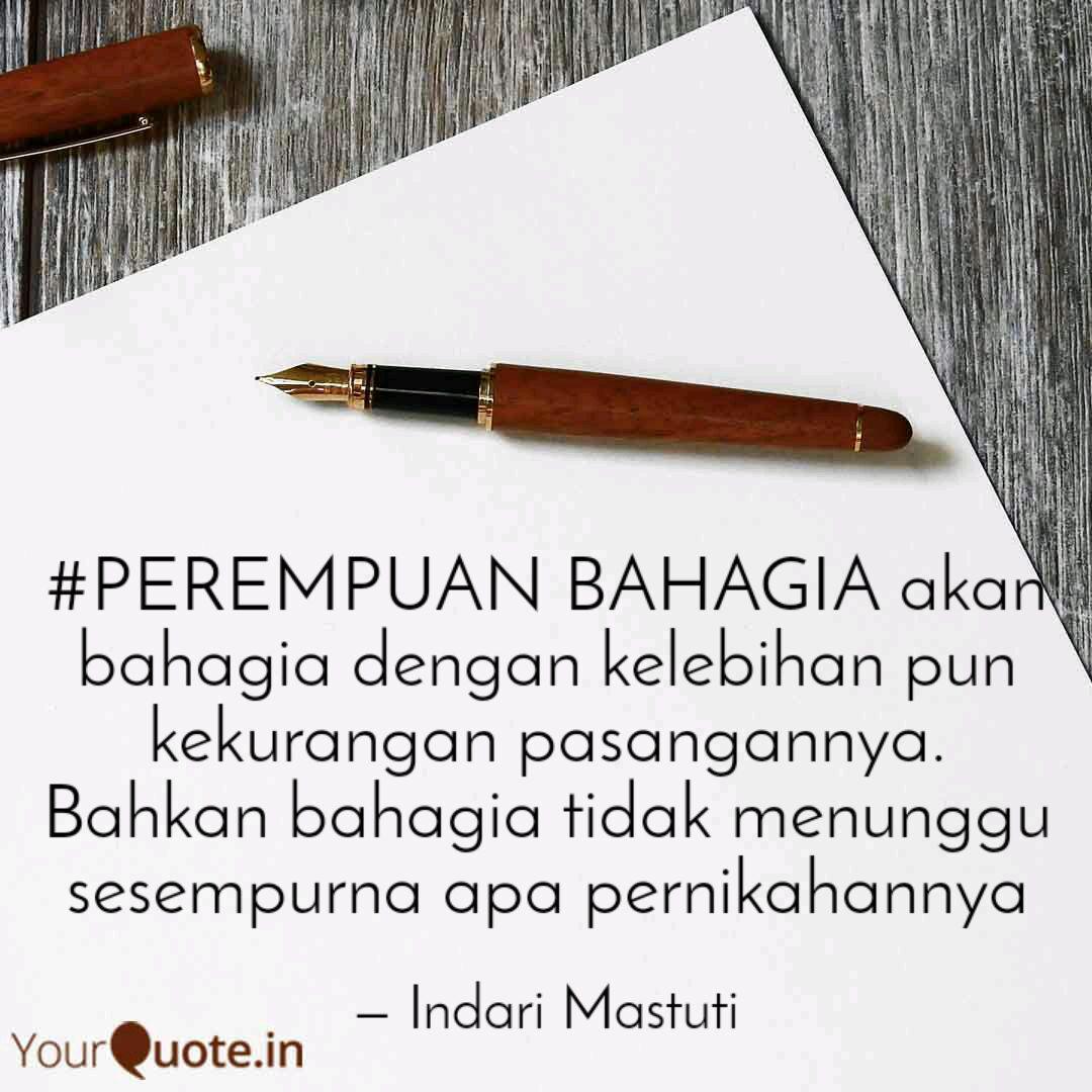 perempuan bahagia akan b quotes writings by indari mastuti