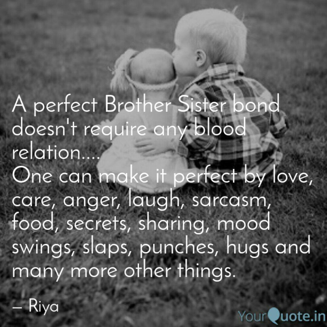 A Perfect Brother Sister Quotes Writings By Riya Yourquote