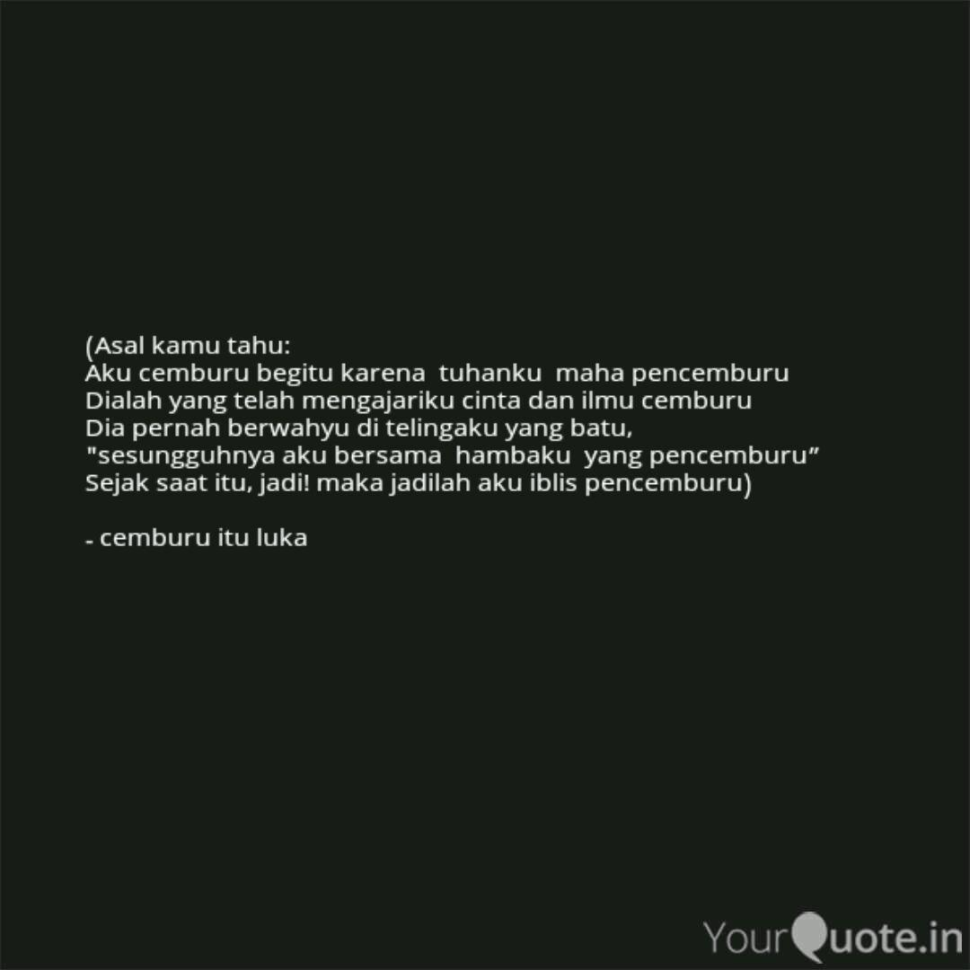 asal kamu tahu aku cemb quotes writings by dirja wiharja