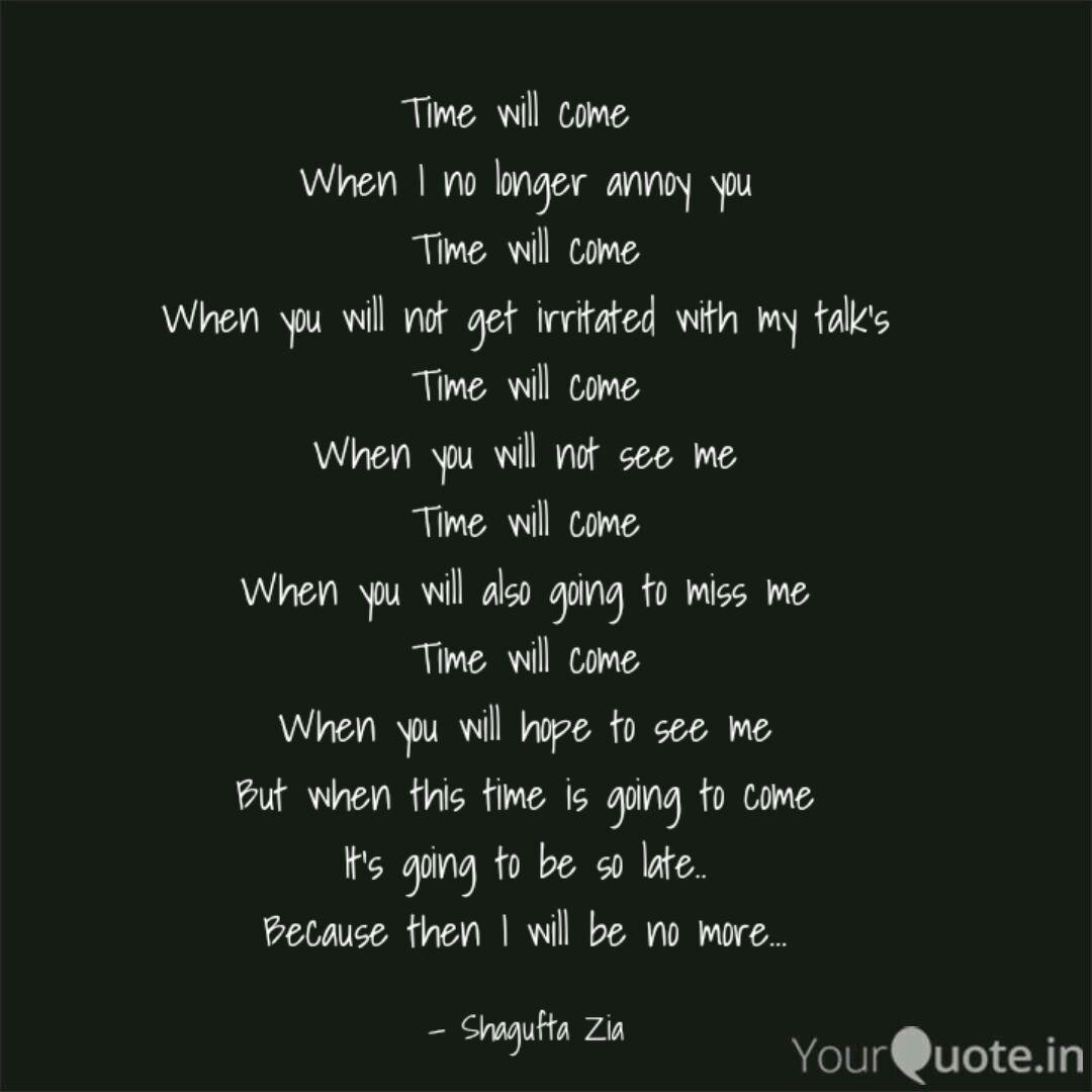 Time Will Come When I No Quotes Writings By Shagufta Zia Yourquote
