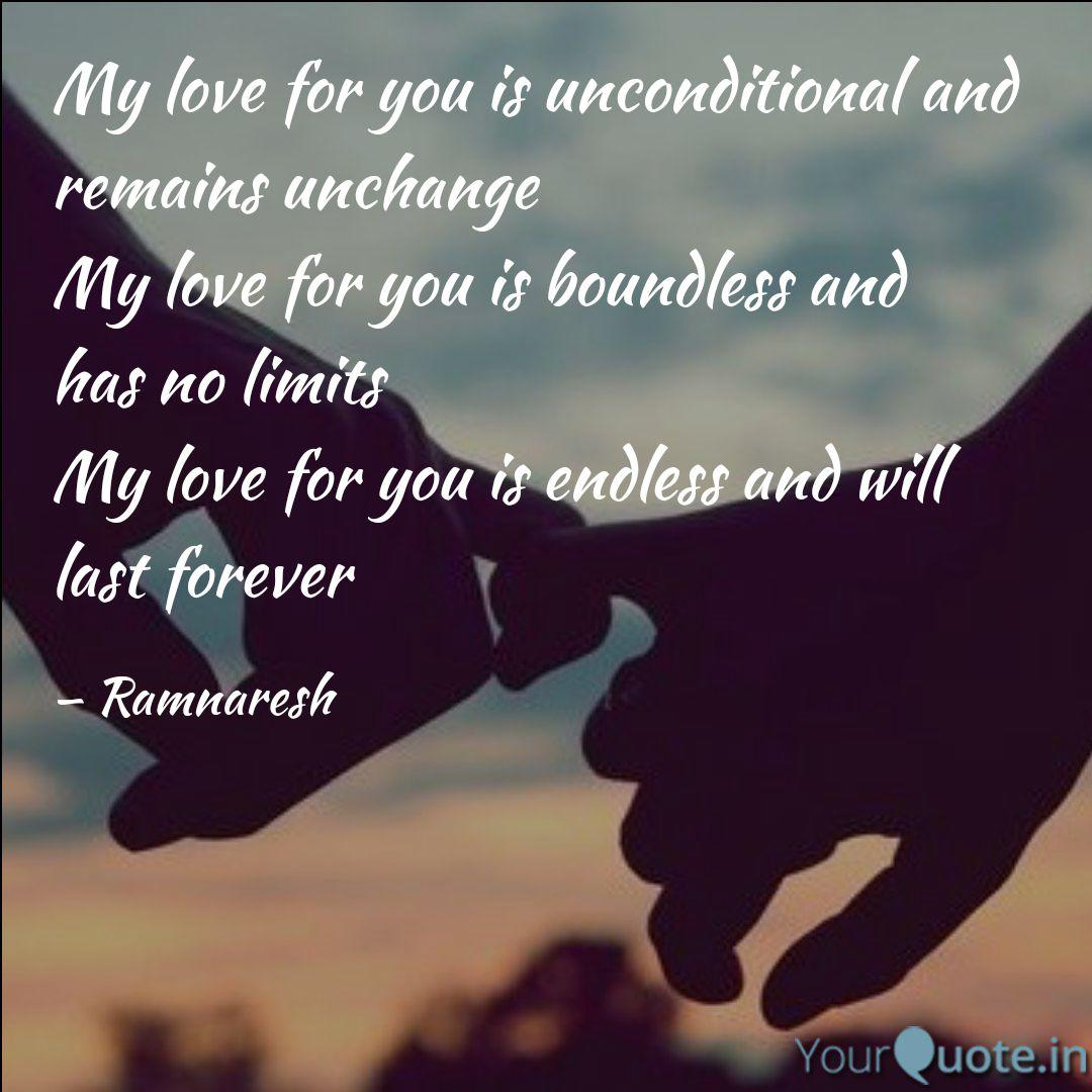 My love for you is uncond  Quotes & Writings by Ramnaresh