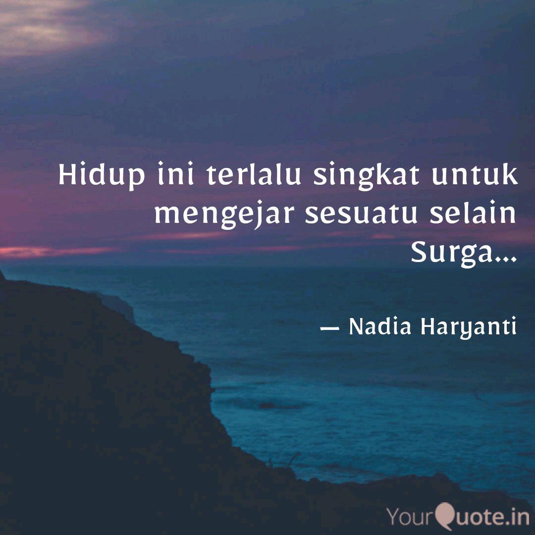 hidup ini terlalu singkat quotes writings by nadia haryanti