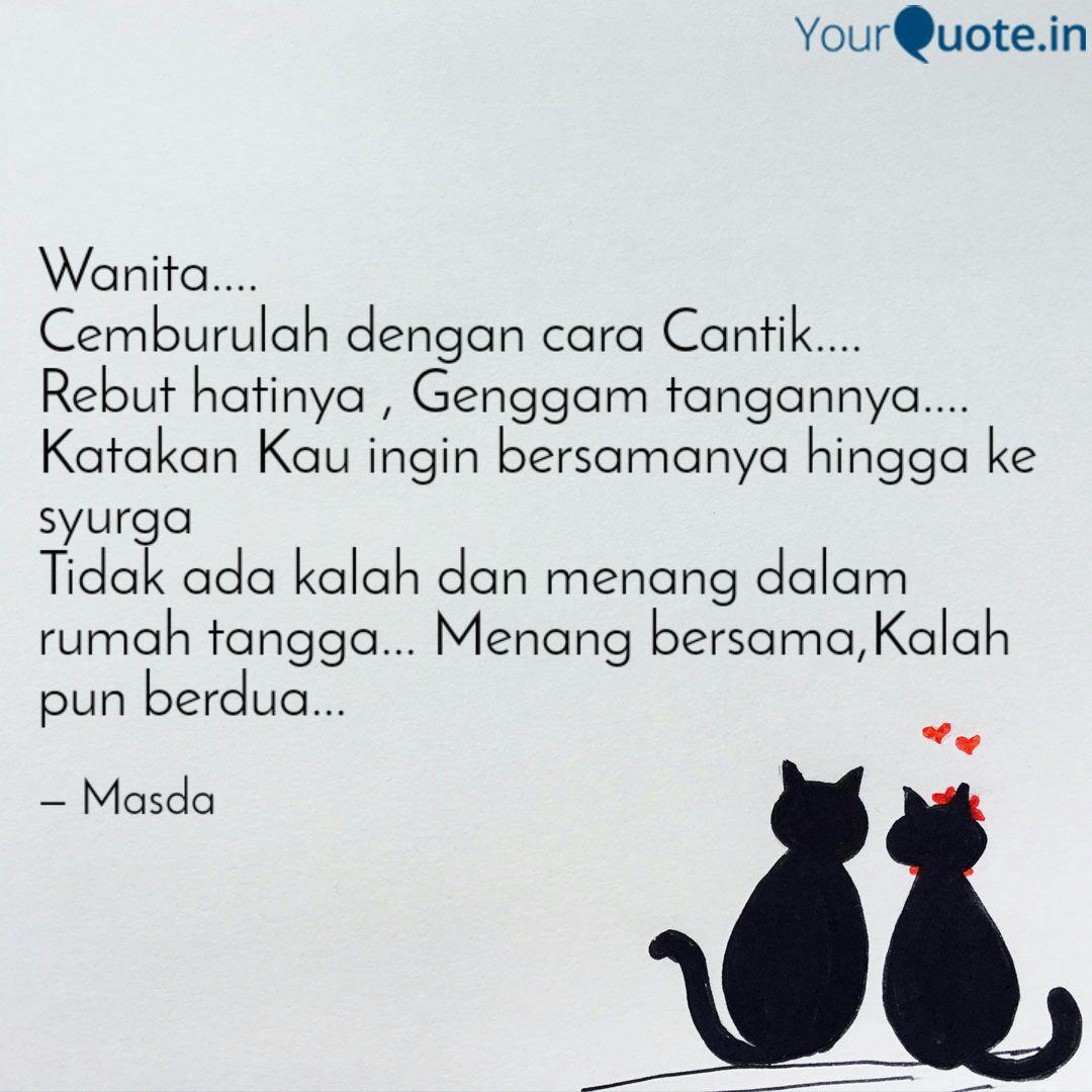 wanita cemburulah de quotes writings by masdalifah skm