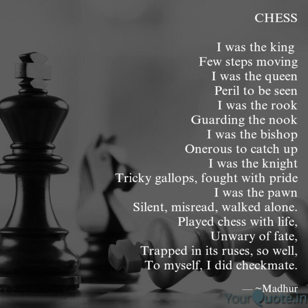 CHESS I was the king Fe... | Quotes & Writings by Madhur ...
