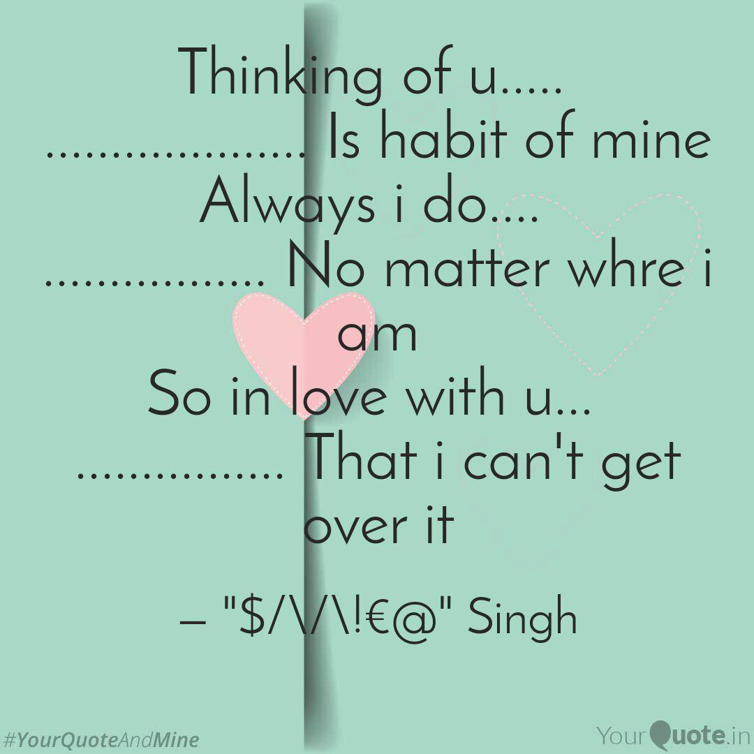 Thinking of u..... ........ | Quotes & Writings by ...