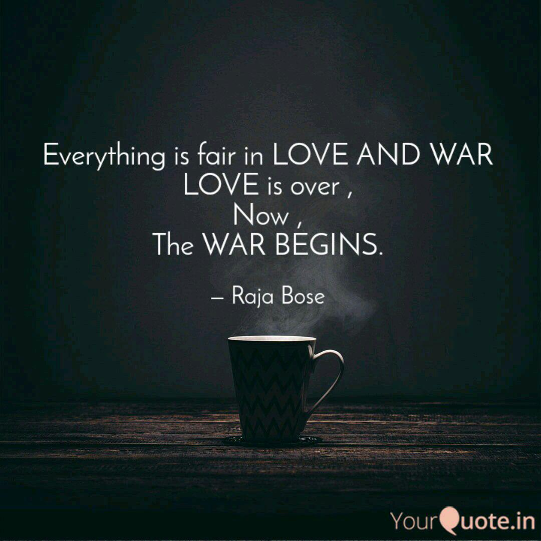Everything is fair in LOV  Quotes & Writings by Raja Bose