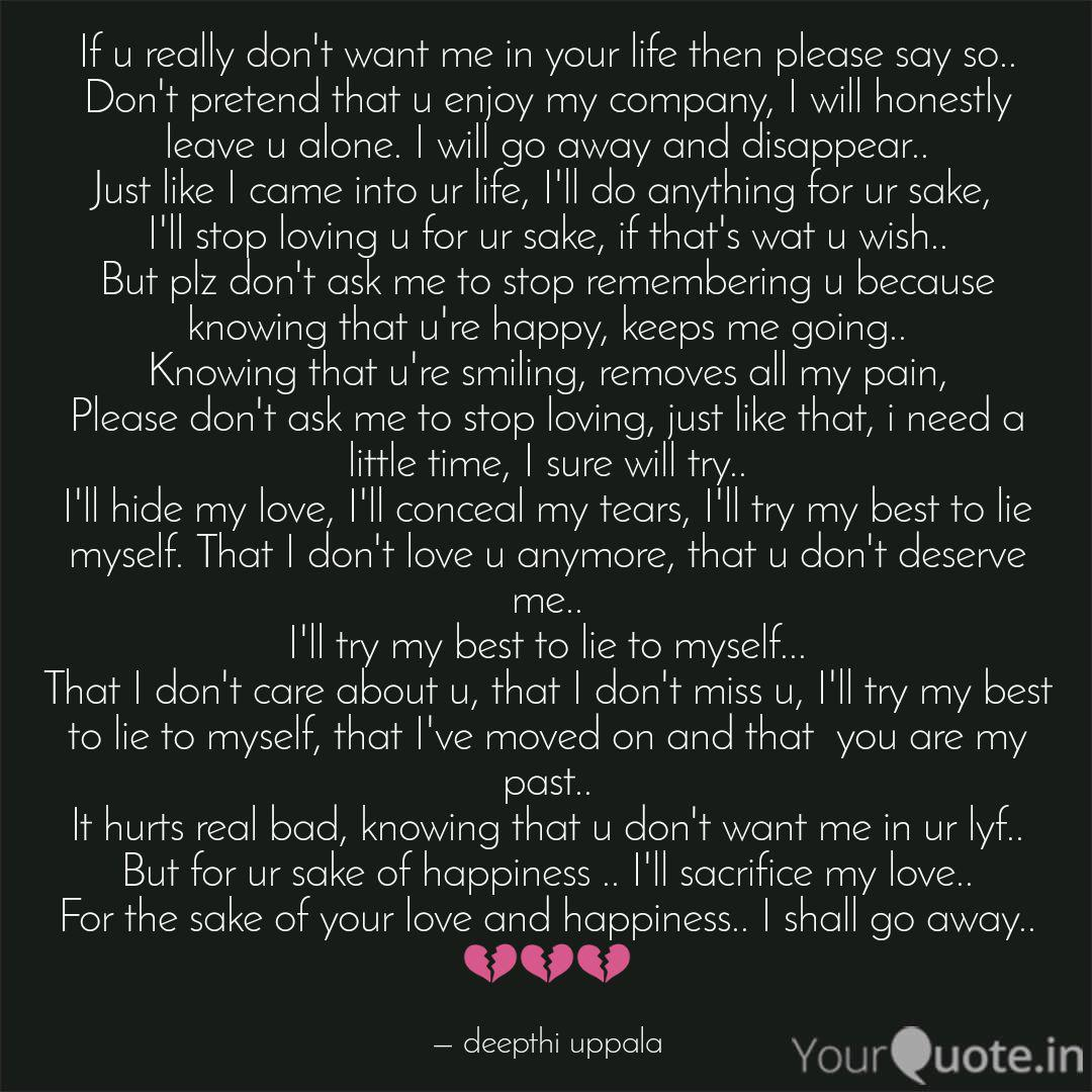 If U Really Don T Want Me Quotes Writings By Deepthi Uppala