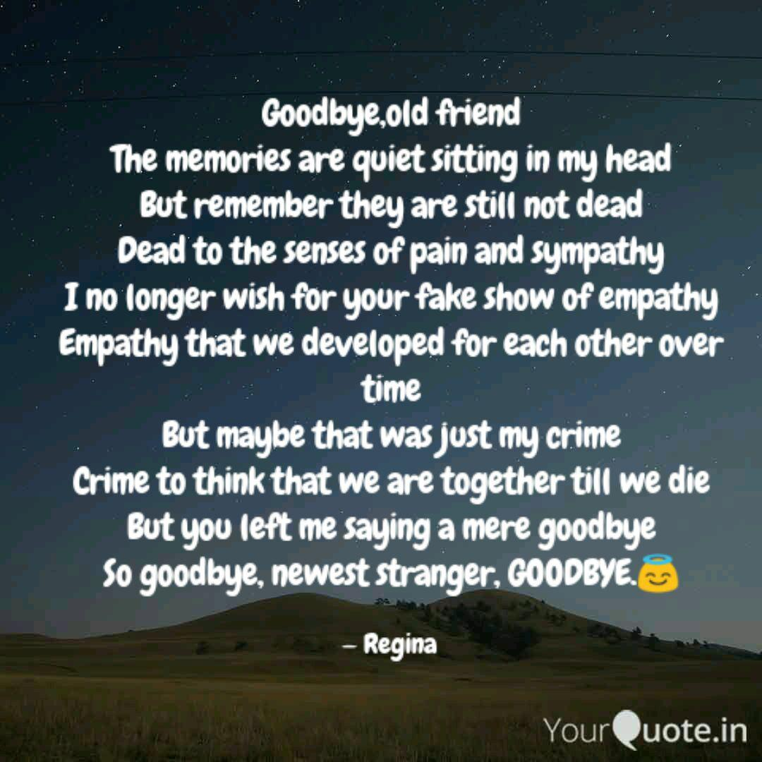 goodbye old friend the me quotes writings by palak sharma