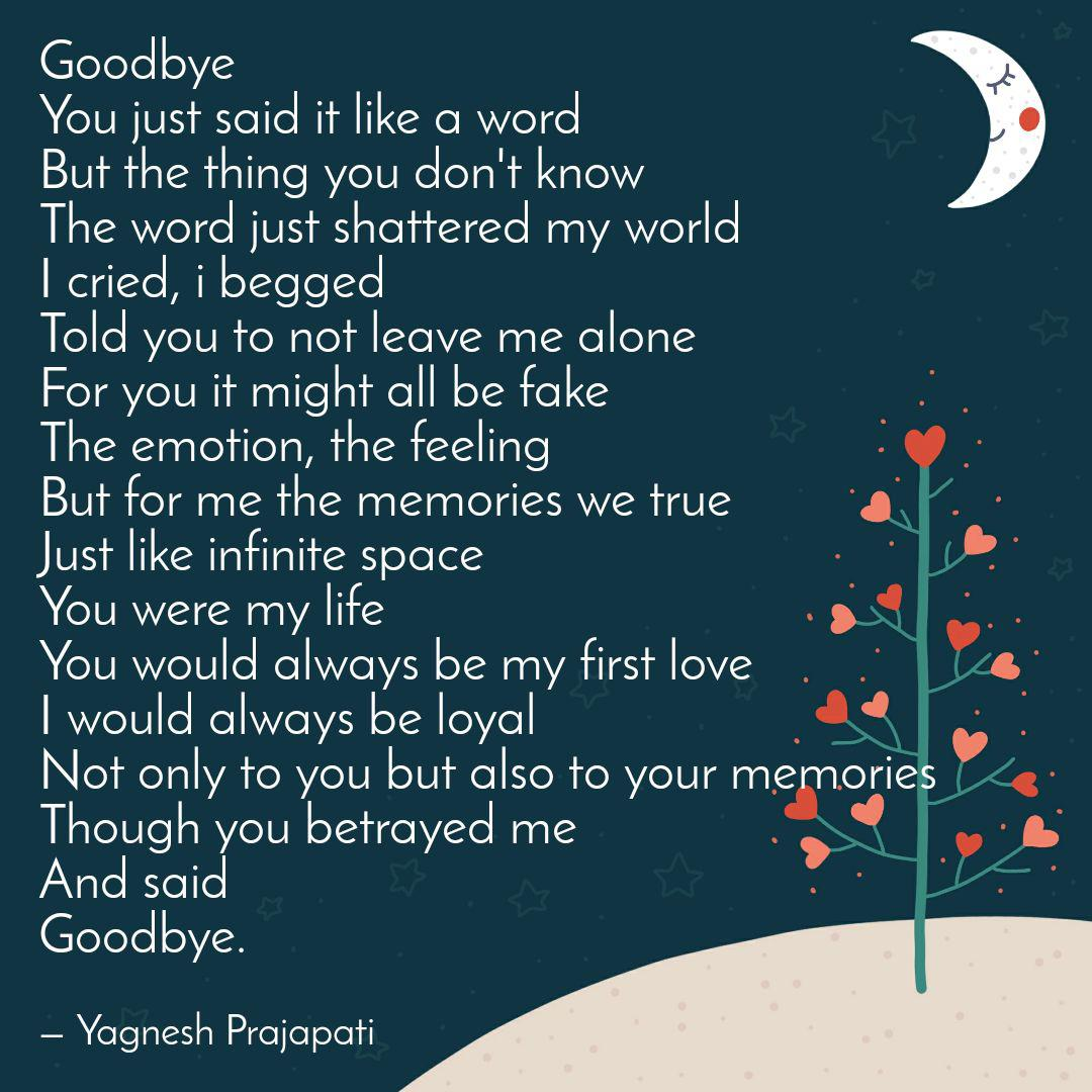 goodbye you just said it quotes writings by yagnesh