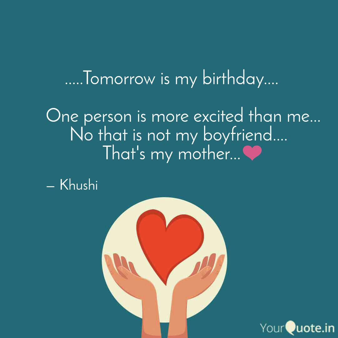 Superb Tomorrow Is My B Quotes Writings By Samaragie Guha Yourquote Funny Birthday Cards Online Fluifree Goldxyz