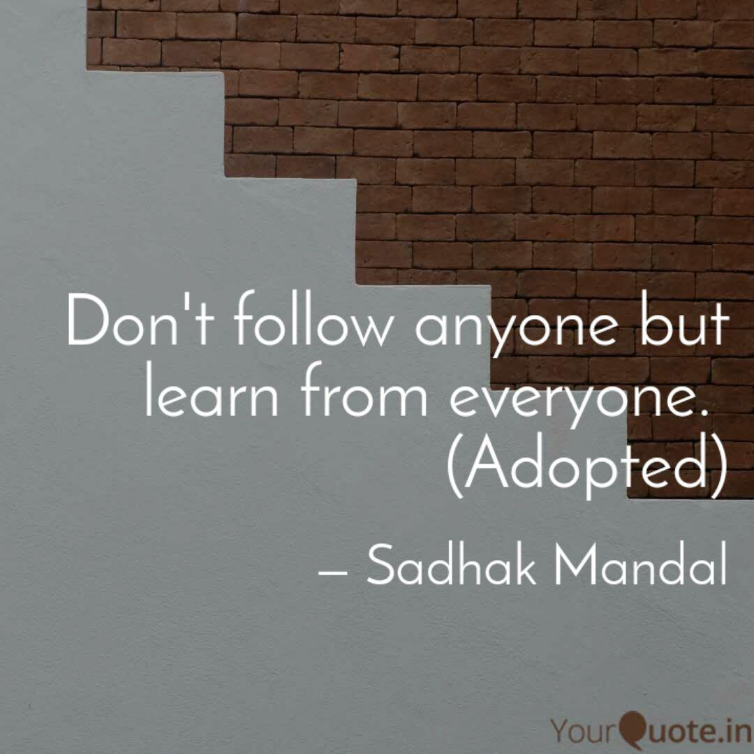Don't follow anyone but l... | Quotes & Writings by Hum | YourQuote