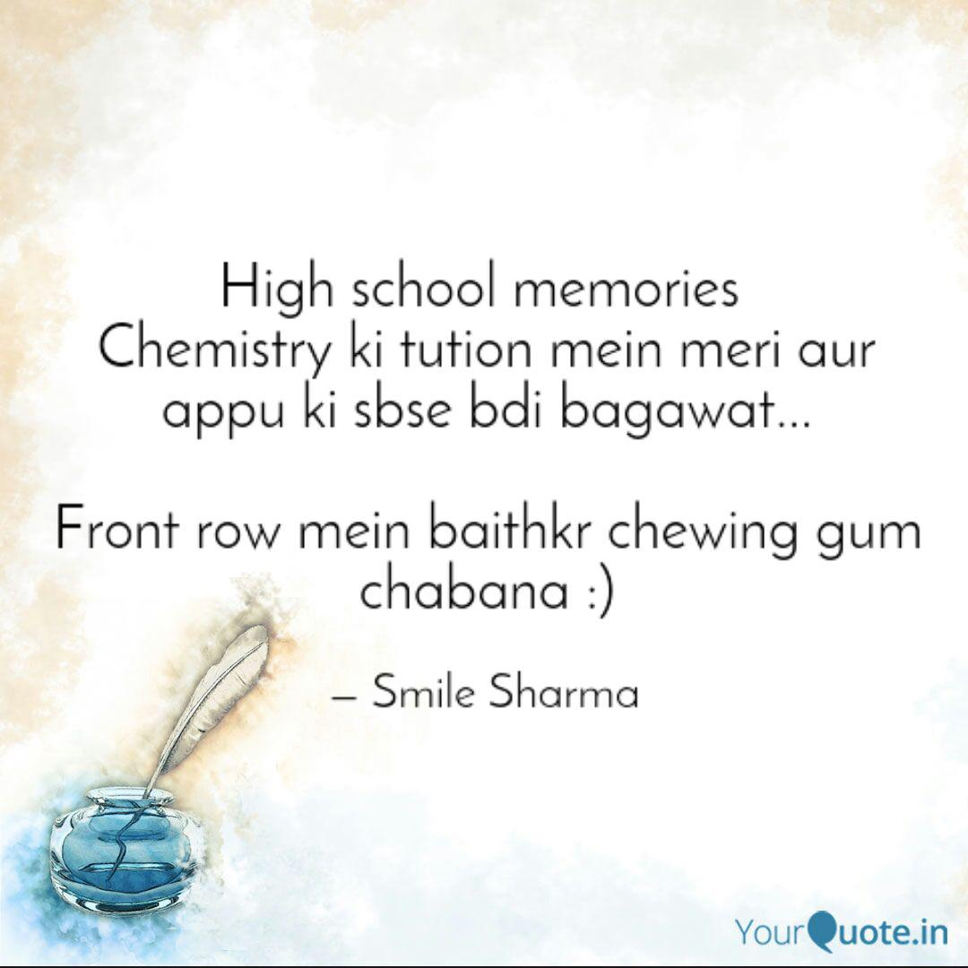 high school memories che quotes writings by smile sharma