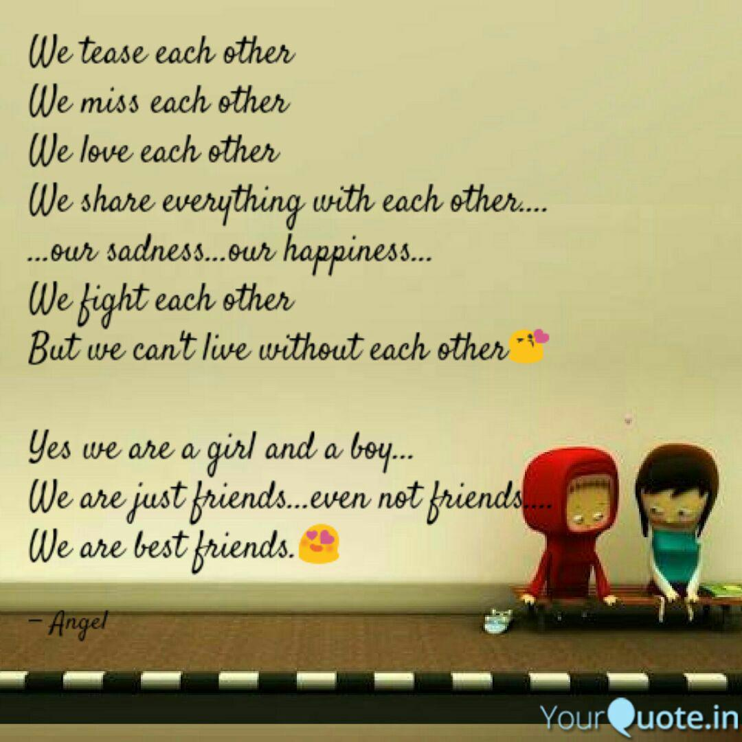 we tease each other we mi quotes writings by anvi agrawal