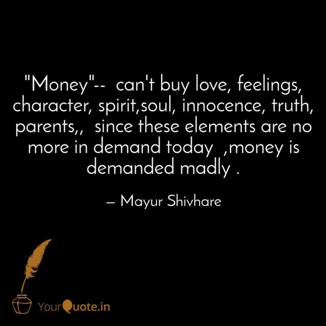 "Money""-- cant buy love  Quotes & Writings by WISDOM SPEAKS"
