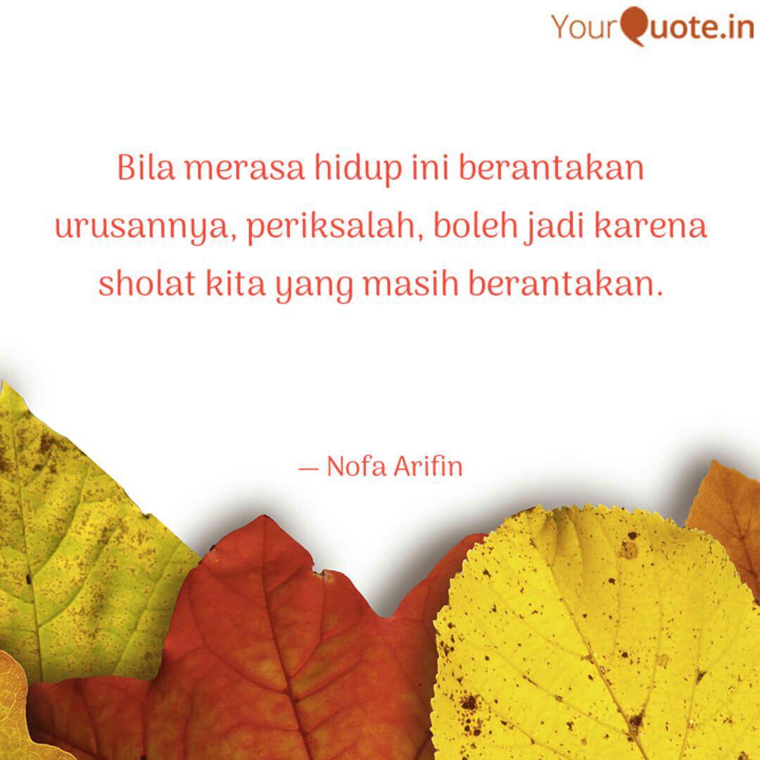 bila merasa hidup ini b quotes writings by nofa arifin