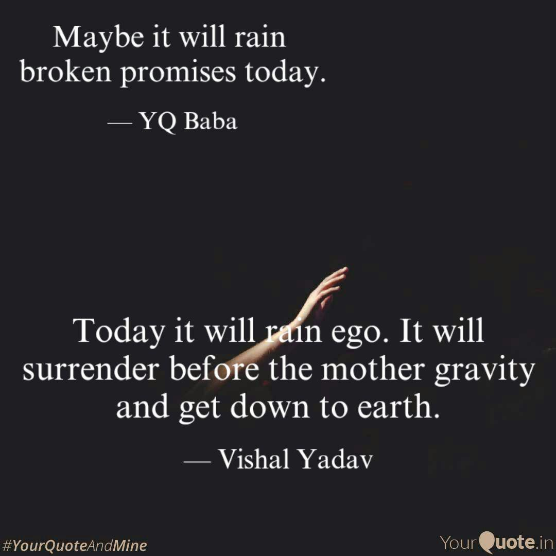 today it will rain ego i quotes writings by vishal yadav