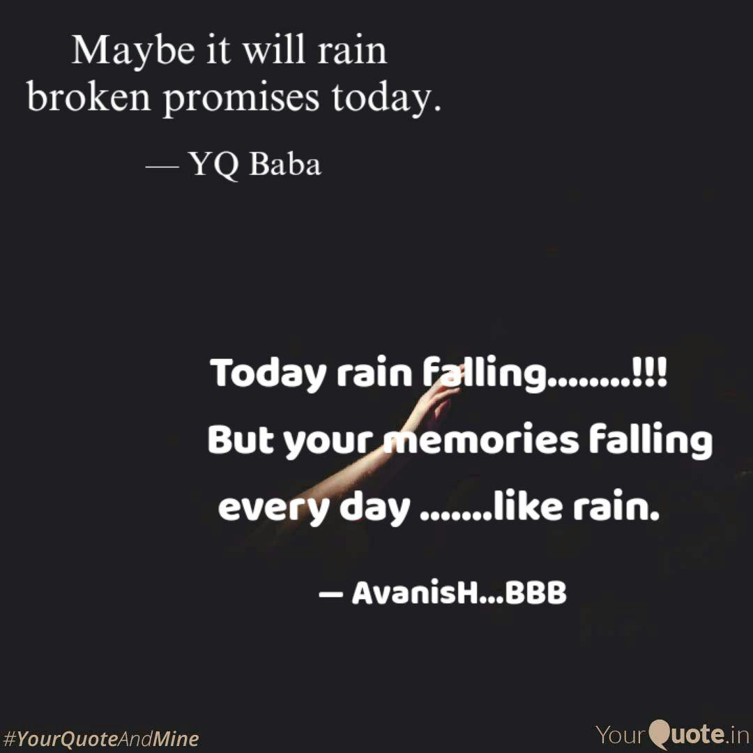 Today rain falling.  Quotes & Writings by Avanish @BBB
