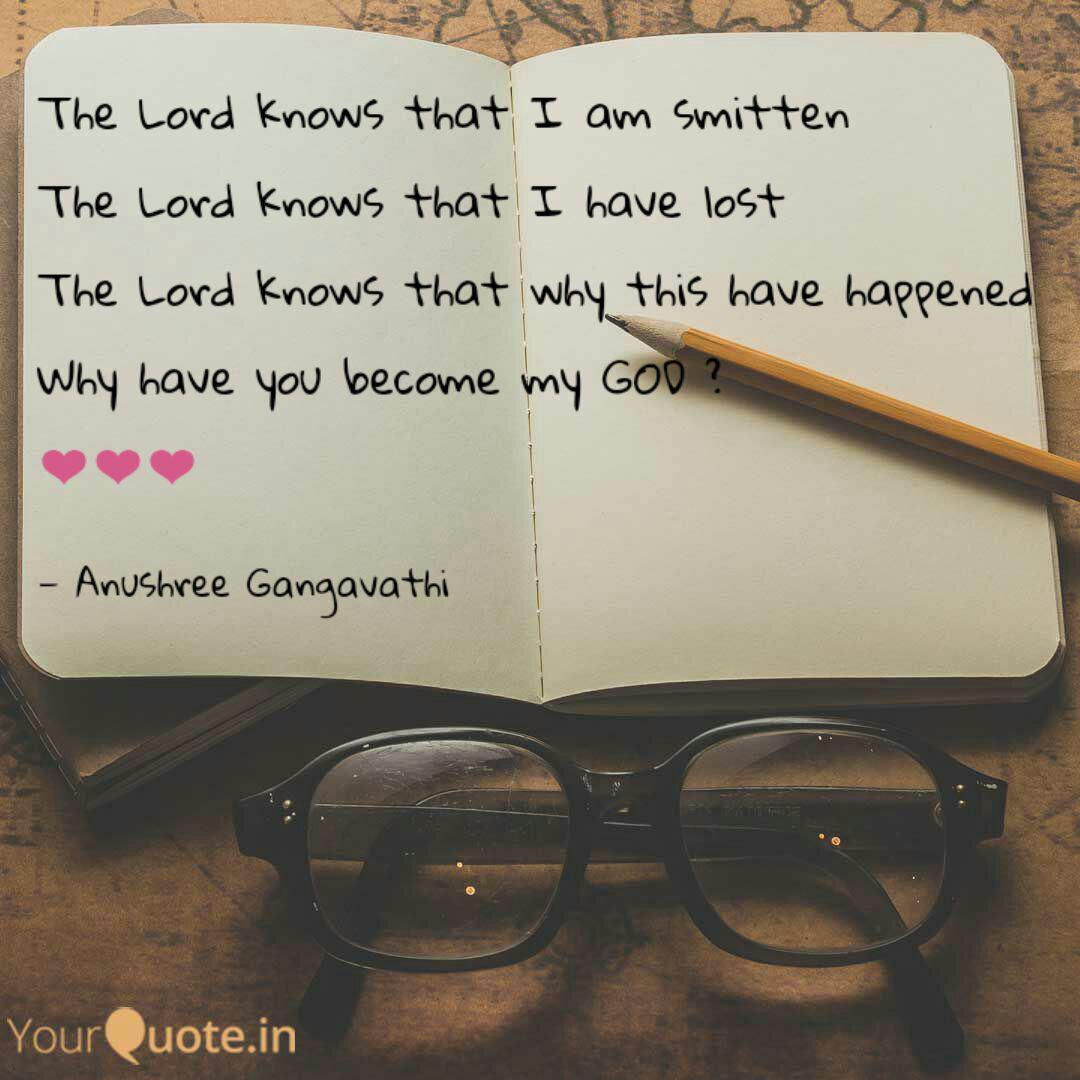 the lord knows that i am quotes writings by anushree